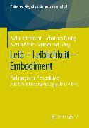 Cover-Bild zu Brinkmann, Malte (Hrsg.): Leib - Leiblichkeit - Embodiment (eBook)