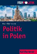 Cover-Bild zu Bachmann, Klaus: Politik in Polen (eBook)