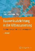 Cover-Bild zu Weber, Jürgen (Hrsg.): Bauwerksabdichtung in der Altbausanierung (eBook)