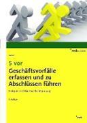Cover-Bild zu Weber, Martin: 5 vor Geschäftsvorfälle erfassen und zu Abschlüssen führen (eBook)