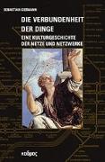 Cover-Bild zu Gießmann, Sebastian: Die Verbundenheit der Dinge