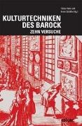 Cover-Bild zu Nanz, Tobias (Hrsg.): Kulturtechniken des Barock