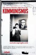 Cover-Bild zu Hofmann, Tanja (Hrsg.): Kommunismus autobiographisch
