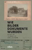 Cover-Bild zu Wöhrer, Renate (Hrsg.): Wie Bilder Dokumente wurden