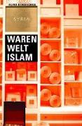Cover-Bild zu Kokoschka, Alina: Waren Welt Islam