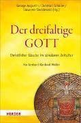 Cover-Bild zu Augustin, George (Hrsg.): Der dreifaltige Gott