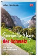 Cover-Bild zu Spirituelle Wege der Schweiz