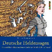 Cover-Bild zu Deutsche Heldensagen. Teil 2 (Audio Download) von Fährmann, Willi