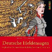 Cover-Bild zu Deutsche Heldensagen. Teil 1 (Audio Download) von Fährmann, Willi