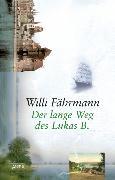Cover-Bild zu Der lange Weg des Lukas B (eBook) von Fährmann, Willi