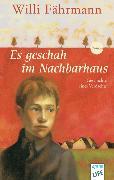 Cover-Bild zu Es geschah im Nachbarhaus (eBook) von Fährmann, Willi