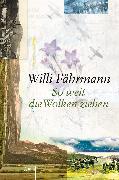 Cover-Bild zu So weit die Wolken ziehen (eBook) von Fährmann, Willi
