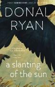 Cover-Bild zu Ryan, Donal: A Slanting of the Sun: Stories (eBook)