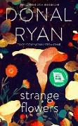 Cover-Bild zu Ryan, Donal: Strange Flowers (eBook)