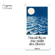 Cover-Bild zu Ryan, Donal: Die Stille des Meeres (Audio Download)