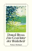 Cover-Bild zu Ryan, Donal: Die Gesichter der Wahrheit (eBook)