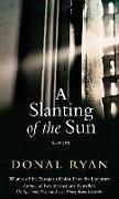 Cover-Bild zu Ryan, Donal: A Slanting of the Sun