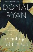 Cover-Bild zu Ryan, Donal: A Slanting of the Sun: Stories