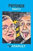 Cover-Bild zu KATAPULT-Verlag (Hrsg.): Physiker-Quartett