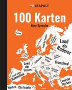 Cover-Bild zu KATAPULT-Verlag: 100 Karten über Sprache