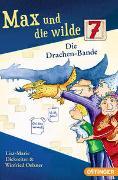 Cover-Bild zu Dickreiter, Lisa-Marie: Max und die wilde 7. Die Drachen-Bande
