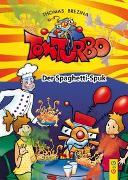 Cover-Bild zu Brezina, Thomas: Tom Turbo: Der Spaghetti-Spuk