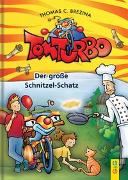 Cover-Bild zu Brezina, Thomas: Tom Turbo: Der große Schnitzel-Schatz