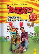 Cover-Bild zu Brezina, Thomas: Tom Turbo: Das Tom-Turbo-Jubiläumsbuch Detektive - bleibt auf der Spur