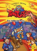 Cover-Bild zu Brezina, Thomas: Tom Turbo: Das bellende Pony