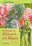 Cover-Bild zu Gienger, Michael: Die Heilsteine der Hildegard von Bingen