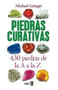 Cover-Bild zu Gienger, Michael: Piedras Curativas. 430 Piedras de AA A A La Z