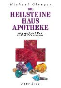 Cover-Bild zu Gienger, Michael: Die Heilsteine Hausapotheke (eBook)