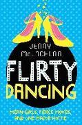 Cover-Bild zu McLachlan, Jenny: Flirty Dancing: Book 1 of the Ladybirds