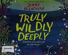 Cover-Bild zu McLachlan, Jenny: Truly, Wildly, Deeply