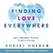Cover-Bild zu Finding Love Everywhere (Audio Download) von Holden, Robert