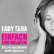 Cover-Bild zu Einfach einschlafen! (Audio Download) von Tara, Lady