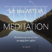 Cover-Bild zu Ich bin Asteya (Audio Download) von Berger, Walter