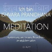 Cover-Bild zu Ich bin Ishvara Pranidhana (Audio Download) von Berger, Walter