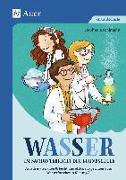Cover-Bild zu Wasser im Sachunterricht der Grundschule von Pohlmann, Stefanie