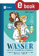 Cover-Bild zu Wasser im Sachunterricht der Grundschule (eBook) von Pohlmann, Stefanie