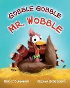 Cover-Bild zu Cummings, Becky: Gobble Gobble Mr. Wobble