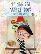 Cover-Bild zu Cummings, Becky: My Magical Sketch Book: Draw, Color, Write