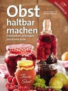 Cover-Bild zu Obermair, Marianne: Obst haltbar machen
