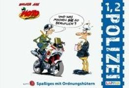 Cover-Bild zu Aue, Holger: MOTOmania - 1, 2 Polizei