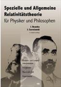 Cover-Bild zu Spezielle und Allgemeine Relativitätstheorie für Physiker und Philosophen von Czerniawski, Jan