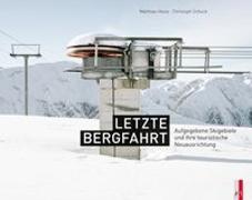 Cover-Bild zu Letzte Bergfahrt von Schuck, Christoph (Hrsg.)