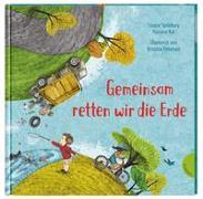 Cover-Bild zu Spilsbury, Louise: Weltkugel 6: Gemeinsam retten wir die Erde