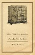 Cover-Bild zu Murray, Marie: The Talking Budgie (Australian Shell Parrakeet)