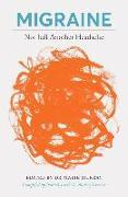 Cover-Bild zu Craven, Audrey: Migraine: Not Just Another Headache