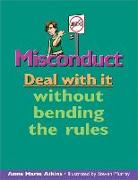 Cover-Bild zu Aikins, Anne Marie: Misconduct: Deal with It Without Bending the Rules